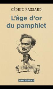 L'âge d'or du pamphlet publié par CNRS Editions