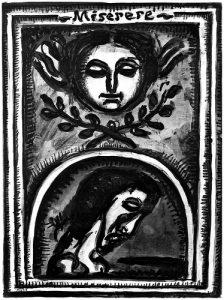 Georges Rouault, Miserere mei, Deus, secundum magnam misericordiam tuam.