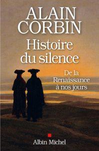 Histoire du silence publié chez Albin Michel