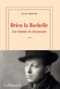 Drieu la Rochelle. Une histoire de désamours