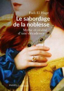 Les sabordage de la nobelesse aux éditions Passés composés